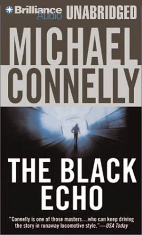 The Black Echo (Harry Bosch): Michael Connelly