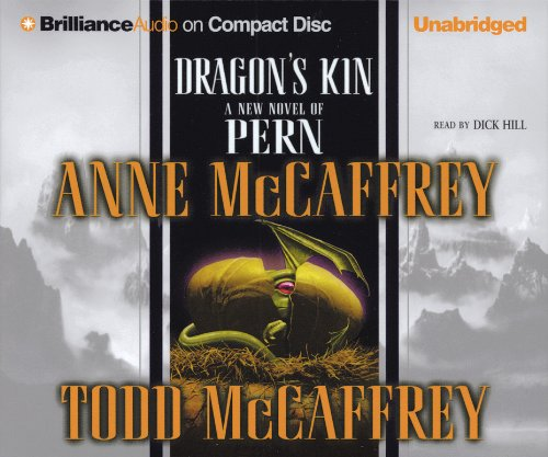 Dragon's Kin (Dragonriders of Pern Series) (1593554818) by Anne McCaffrey; Todd McCaffrey