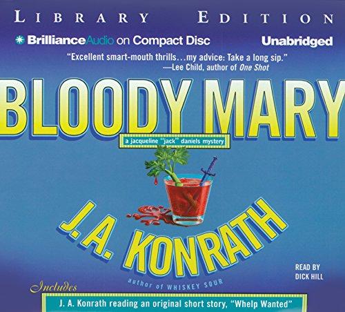 "Bloody Mary (Jacqueline ""Jack"" Daniels Series): J. A. Konrath"