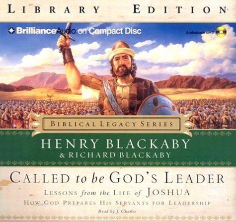 9781593555023: Called to be God's Leader: Lessons from the Life of Joshua (Biblical Legacy)