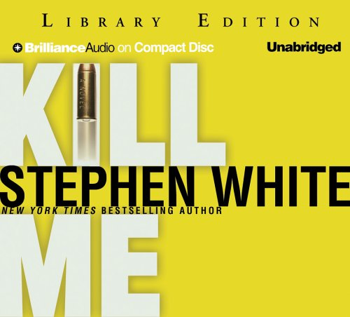 Kill Me (1593555717) by White, Stephen
