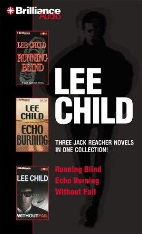 Lee Child Collection 2: Running Blind, Echo: Lee Child