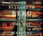 9781593557690: The Art of Mending (Brilliance Audio on Compact Disc)