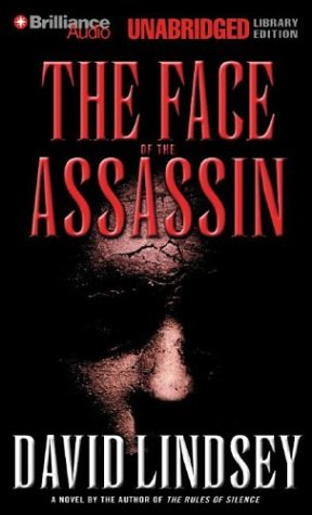 The Face of the Assassin: Lindsey, David
