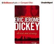 Drive Me Crazy (Brilliance Audio on Compact Disc): Eric Jerome Dickey; Richard Allen (Reader)