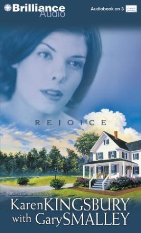 Rejoice (Redemption Series-Baxter 1, Book 4) (9781593558451) by Karen Kingsbury