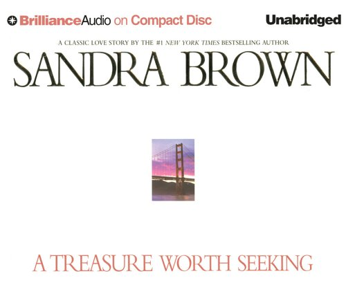 A Treasure Worth Seeking (Brown, Sandra (Spoken Word)) (1593559860) by Sandra Brown