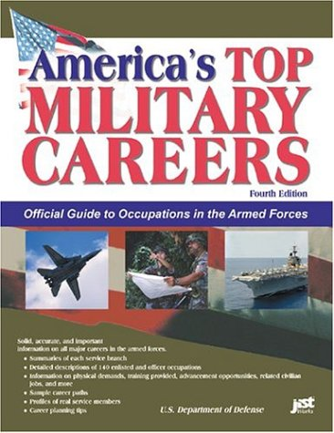 America's Top Military Careers: Official Guide to: U.S. Department of