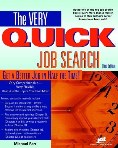 The Very Quick Job Search: Farr, J. Michael; Farr, Michael