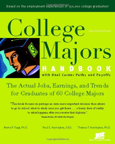 College Majors Handbook with Real Career Paths: Neeta P. Fogg,