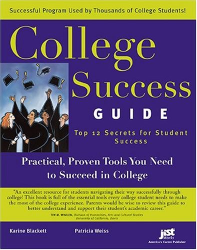 9781593571306: College Success Guide: Top 12 Secrets For Student Success