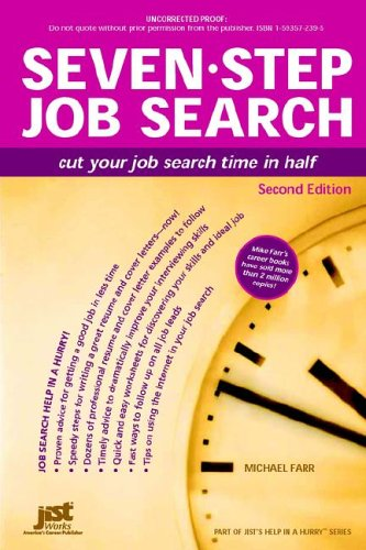 9781593572396: Seven-Step Job Search: Cut Your Job Search Time in Half (Help in a Hurry)