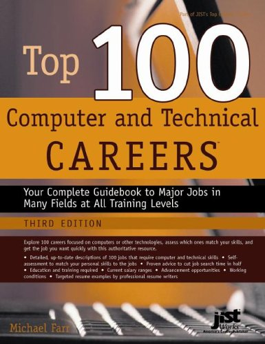 9781593573201: Top 100 Computer and Technical Careers: Your Complete Guidebook to Major Jobs in Many Fields at All Training Levels (Top 100 Computer & Technical Careers)
