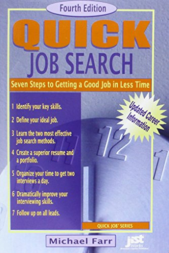 9781593573300: Quick Job Search: Seven Steps to Getting a Good Job in Less Time