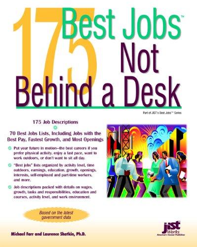 175 Best Jobs Not Behind A Desk Michael Farr Laurence Shatkin