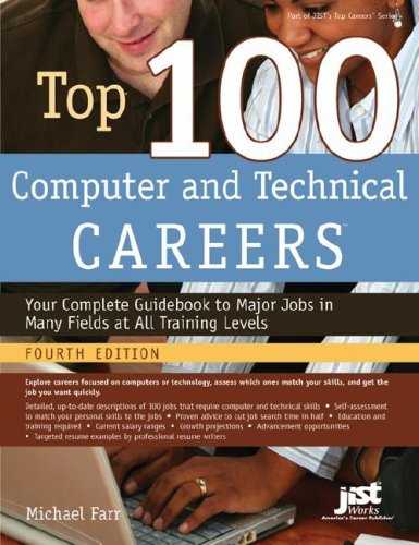 9781593576028: Top 100 Computer and Technical Careers: Your Complete Guidebook to Major Jobs in Many Fields at All Training Levels (Top 100 Computer & Technical Careers)