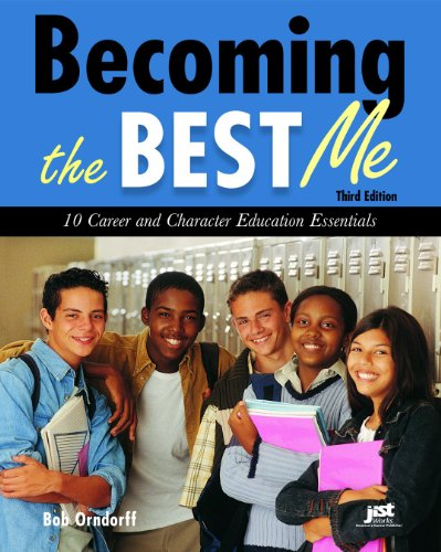 9781593576554: Becoming the Best Me: 10 Career and Character Education Essentials