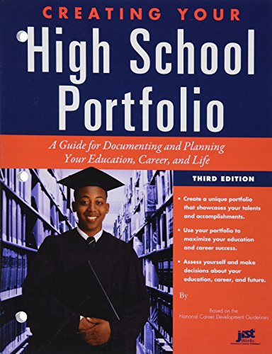 9781593576653: Creating Your High School Portfolio: A Guide for Documenting and Planning Your Education, Career, and Life