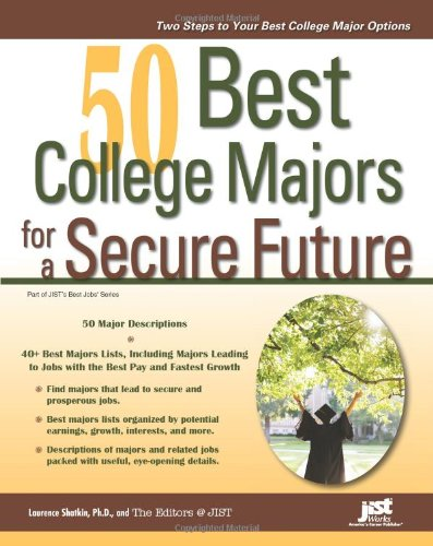 9781593577261: 50 Best College Majors for a Secure Future (Jist's Best Jobs)