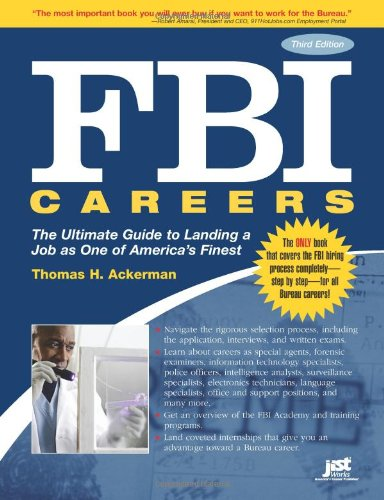 FBI Careers, 3rd Ed: The Ultimate Guide to Landing a Job as One of America's Finest: Thomas H....