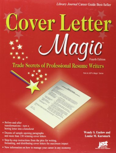 9781593577353: Cover Letter Magic, 4th Ed: Trade Secrets of Professional Resume Writers
