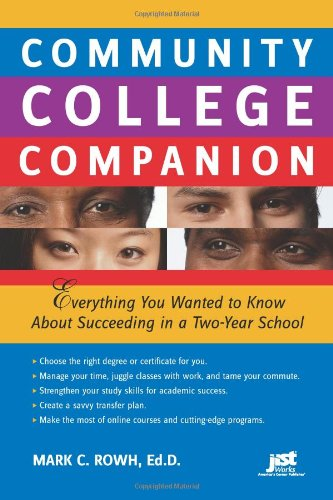 9781593577414: Community College Companion: Everything You Wanted to Know About Succeeding in a Two-Year School