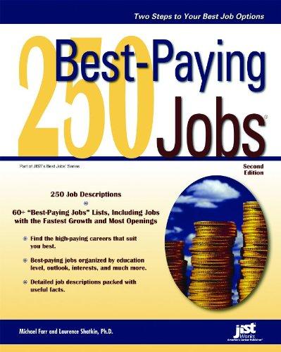 250 Best-Paying Jobs, 2nd Ed (Jist's Bet: Shatkin, Michael Farr