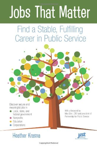9781593577872: Jobs That Matter: Find a Stable, Fulfilling Career in Public Service