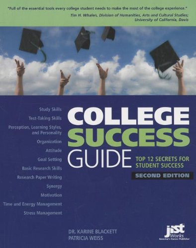 9781593578534: College Success Guide: Top 12 Secrets for Student Success
