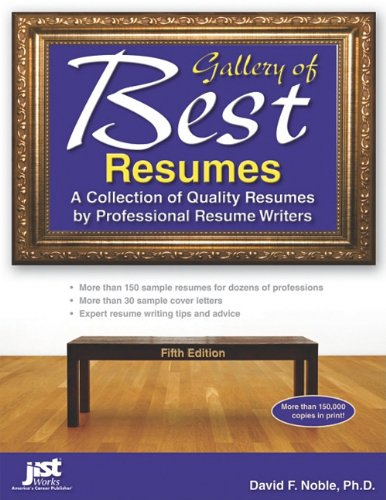 9781593578589: Gallery of Best Resumes: A Collection of Quality Resumes by Professional Resume Writers, 5th Edition