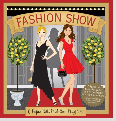 9781593593476: Fashion Show: A Paper Doll Fold-Out Play Set