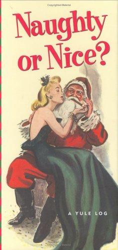 Naughty or Nice: A Yule Log (Log Books): Peter Pauper Press