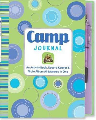 Camp Journal: An Activity Book, Record Keeper & Photo Album All Wrapped in One with Pens/...