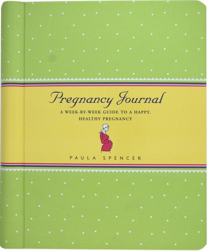 9781593594367: Pregnancy Journal: A Week-by-Week Guide to a Happy, Healthy Pregnancy (Personal Organizers) (Guided Journals Series)