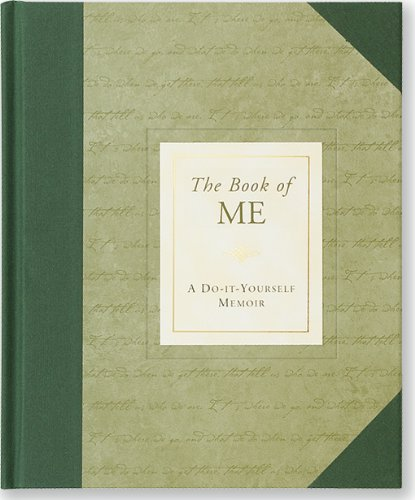 9781593594985: The Book of Me: A Do-It-Yourself Memoir (Notebook, Diary) (Autobiographical Journal)