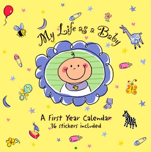 My Life As a Baby: A First: Dietrich, Amy (Illustrator)/