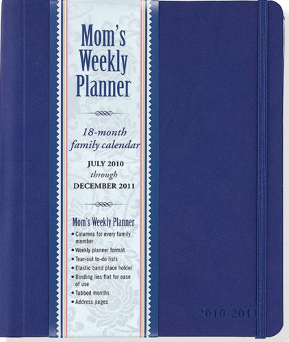 9781593596996: 2011 Mom's Weekly Planner - Blue (18-month Calendar)