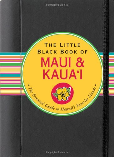 9781593597665: The Little Black Book of Maui & Kaua'i 2009 (Hawaii Travel Guide) (Little Black Books (Peter Pauper Hardcover))