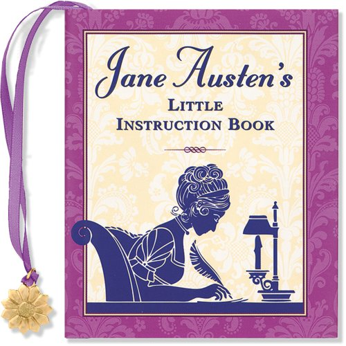 9781593598150: Jane Austen's Little Instruction Book [With Charm] (Charming Petite)