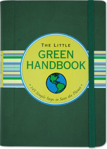 9781593598297: The Little Green Handbook: 145 Simple Steps to Save the Planet