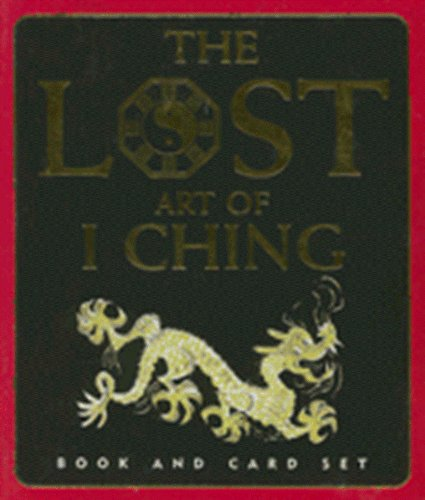 9781593598587: The Lost Art of I Ching [With 64 Card Set] (Petite Plus Gift Sets)