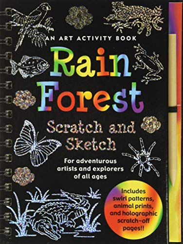 9781593598624: Rain Forest Scratch and Sketch: An Art Activity Book for Adventurous Artists and Explorers of All Ages (Scratch & Sketch)