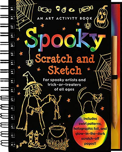 Spooky Scratch & Sketch: An Activity Book for Spooky Artists and Tricks-or-Treaters of All Ages...