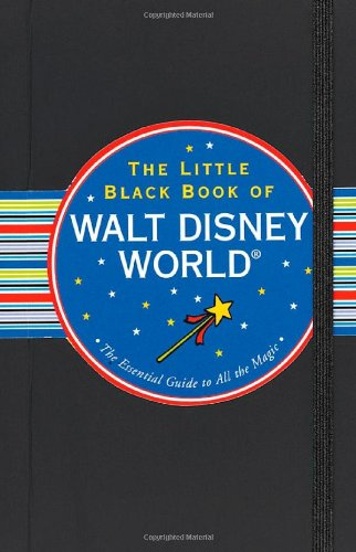 9781593598921: The Little Black Book of Walt Disney World: The Essential Guide to All the Magic (Little Black Books (Peter Pauper Paperback))