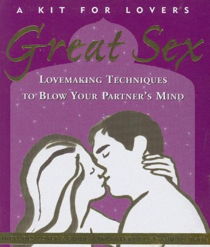 9781593599119: Great Sex: A Kit for Lovers (Activity Kit) (Petite Plus Kit Series)
