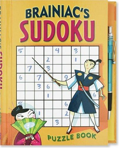 Brainiac's Sudoku Puzzle Book: Fun Puzzles for: Robert Woodhead
