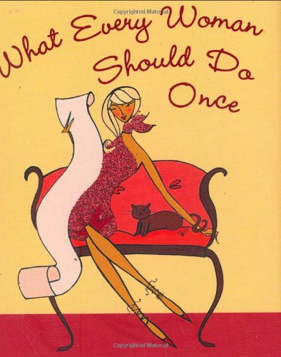 9781593599508: What Every Woman Should Do Once (Mini Book) (Charming Petite Series)