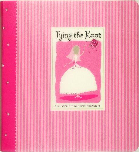 Tying the Knot: The Complete Wedding Organizer: Berman, Karen; Miller, Sara