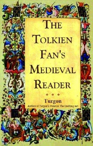 The Tolkien Fan's Medieval Reader: Versions in Modern Prose (Cold Spring Press Fantasy): ...