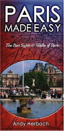 9781593600341: Paris Made Easy: The Best Sights and Walks of Paris (Open Road Travel Guides)